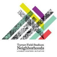 Turner Field Stadium Neighborhoods Livable Centers Initiative (LCI)