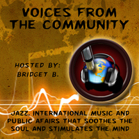 Voices From The Community w/Bridget B.